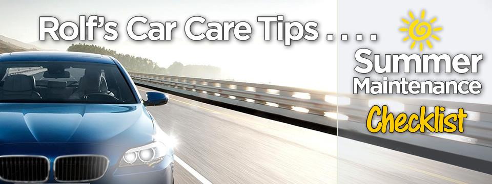 Rolf's Summer Car Care Tips